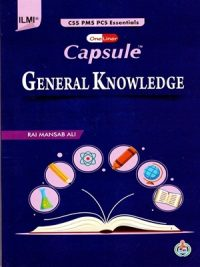 Capsule – General Knowledge (CSS/PMS) By Rai Mansab Ali [ILMI]