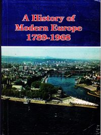 A History of Modern Europe 1789-1968 By Herbert L . Peacock m.a.