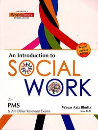 An Introduction to Social work By Waqar Aziz Bhutta JWT