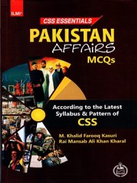 CSS Essentials Pakistan Affairs Solved MCQs [Ilmi]