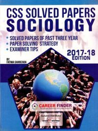 CSS Solved Papers Sociology 2017 & 2018 Edition