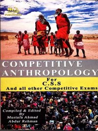 Competitive Anthropology By Mustafa Ahmad (AH Publishers)