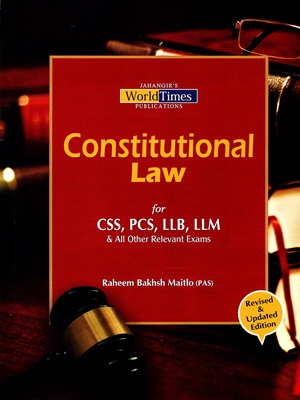 Constitutional Law By Raheem Bakhsh Maitlo JWT