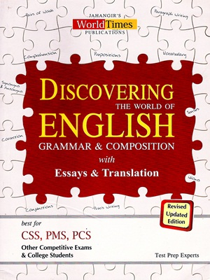 Discovering The World of English With Grammar, Composition & Essays,  Translations By (JWT)