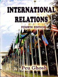International Relations 4th Edition 2018 By Peu Gosh