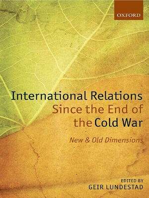 International-Relations-Since-the-End-of-the-Cold-War-New-and-Old-Dimensions.jpg