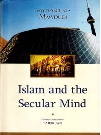 Islam And The Secular Mind By Tarik Jan (IRA)