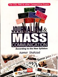 Journalism & Mass Communication By Aamer Shahzad (HSM Publishers)