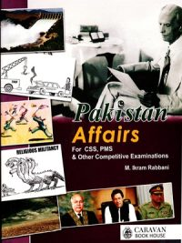 Pakistan Affairs By M. Ikram Rabbani Caravan