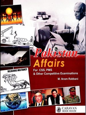 Pakistan Affairs Ikram Rabbani Caravan Edition 2019