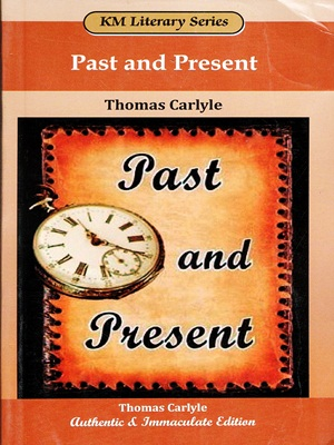 Past-And-Present-By-Thomas-Carlyle-KM-Literary-Series.jpg