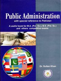 Public Administration CSS.PMS By Dr.Sultan Khan