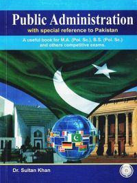 Public Administration CSS & PMS By Dr.Sultan Khan