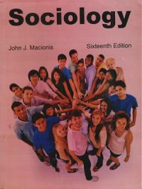 Sociology 16th Edition By John J. Macionis Sixteenth Edition