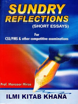 Sundry Reflections (Short Essays) By Prof. Manzoor Mirza