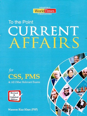 To The Point Current Affairs By Waseem Riaz Khan JWT
