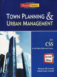 Hassan Ali Gondal, JWT, Town Planning & Urban Management, Town Planning & Urban Management By Hassan Ali Gondal JWT