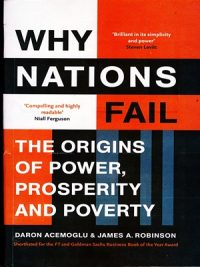 Why Nations Fail By Daron Acemoglu & James A.Robinson