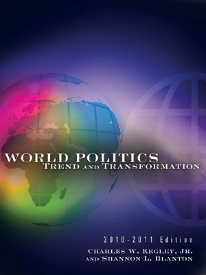 World-Politics-Trend-and-Transformation-2010-to-2011-Edition-By-Charles-William-Kegley.jpg
