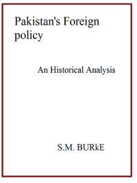 Pakistan's Foreign Policy An Historical Analysis By S.M.Burke