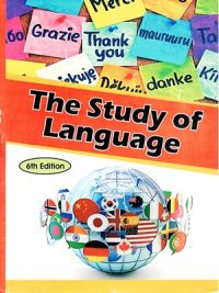 The Study of Language By George Yule 6th Edition