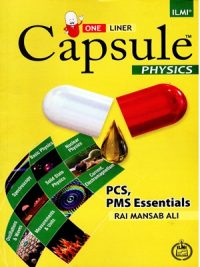 Capsule physics (PCS ,PMS) By Rai Mansab Ali Ilmi