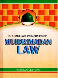 Principles of Muhammadan Law By D F Mulla