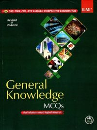 General Knowledge MCQs By Rai M. Iqbal Kharral ILMI 2017 Edtion
