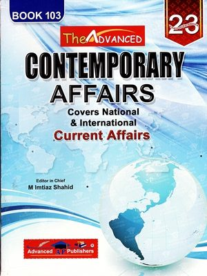 Contemporary Affairs (Current Affairs) By Imtiaz Shahid Book 103 (Advanced Publishers)