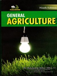General Agriculiure By Dr. M. Akhtar Abbas, PSP (AH Publishers)