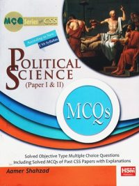 Political Science (Paper I & II ) MCQs By Aamer Shahzad (HSM)