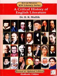 A Critical History of English Literature By Dr. B. R. Mullik { KM Literary Series }