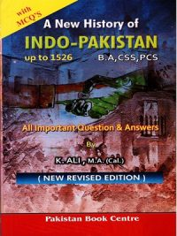 A New History Indo-Pakistan With Solved MCQs ( Since 1526 A. D.) By K.Ali Aziz Books