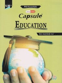 Capsule Education By Rai Mansab Ali ILMI