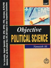 Objective Political Science By Nawazish Ali {IlMI}