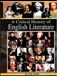 A Critical History of English Literature By Dr. B.R.Mullik (AH Publisters)