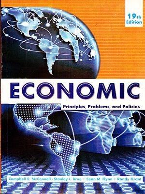 Title: Economic Author: Campbell R. & Mcconnell Pages: 855 Edition : 19th Subject:Economics HOW TO BUY ONLINE ? CALL/SMS 03336042057