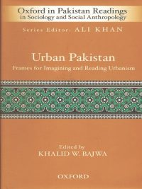 Urban Pakistan By Khalid W. Bajwa (Oxford)
