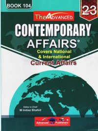 Contemporary Affairs (Current Affairs) By Imtiaz Shahid Book 104 (Advanced Publishers)