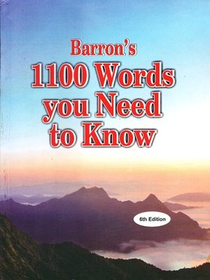 Barron's 1100 Words You Need to Know By Murray Bromberg & Melvin Gordon (6th Edition)