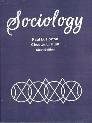 Title: Sociology Authors: Horton Hunt Edition: Sixth Edition Pages: 633 Subject: Sociology HOW TO BUY ONLINE ? CALL US AT 0726540141 OR CALL/SMS 03336042057