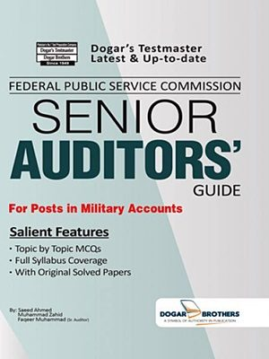 FPSC Senior Auditors Guide By Saeed Ahmed (Dogar Brothers)