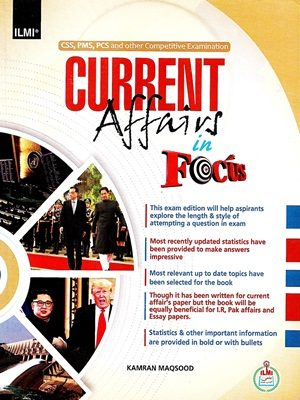 Current Affairs In Focus By Kamran Maqsood (ILMI)