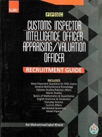 FPSC Customs Inspector Intelligence Officer Appraising / Valuation Officer (Guide)