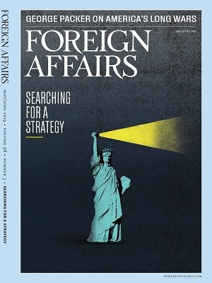 Foreign Affairs May June 2019 Issue