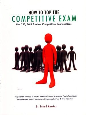 How to Top The Competitive Exam By Dr Fahad Mumtaz Caravan
