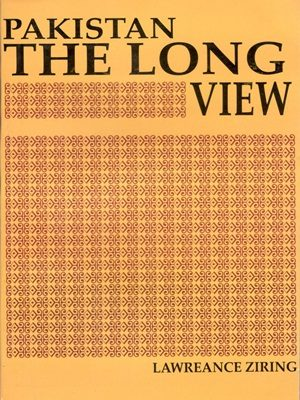 Pakistan The Long View By Lawreance Ziring