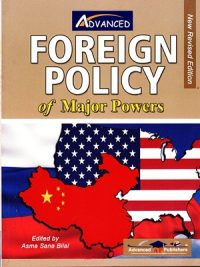 Foreign Policy of Major Powers By Asma Sana Bilal AP Publishers