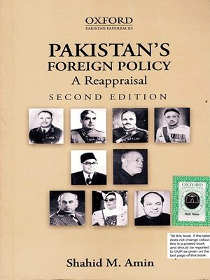 Pakistans Foreign Policy By Shahid M. Amin OXford