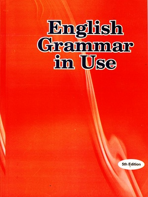 English Grammar in Use By Raymond Murphy Fifth Edition